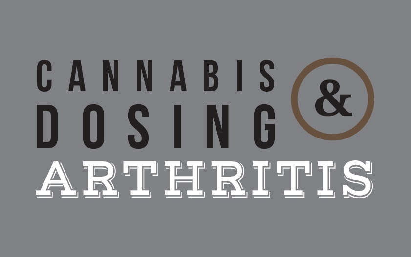 medical marijuana dosing for arthritis